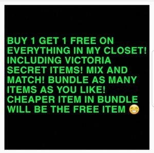 BUY 1 GET 1 FREE ON EVERYTHING IN MY CLOSET